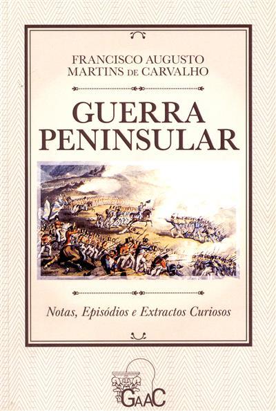 Guerra Peninsular (Francisco Augusto Martins de Carvalho)