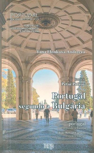 Portugal em jogos de espelhos (Yana Elenkova Andreeva)