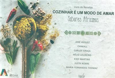 Cozinhar é um modo de amar, livro de receitas (APOIAR - Associação Portuguesa de Apoio a África)