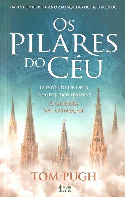 Os pilares do céu (Tom Pugh)