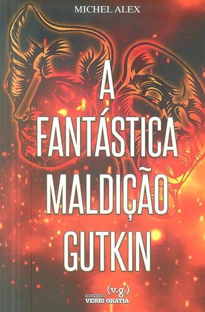 A fantástica maldição Gutkin (Michel Alex)