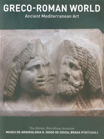 Greco-Roman world (pref. Graça Fonseca, António Ponte, Isabel Cunha e Silva)