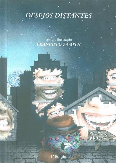 Desejos distantes (texto e il. Francisco Zamith)
