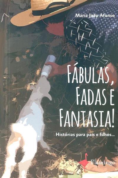 Fábulas, fadas e fantasia (Maria João Afonso)