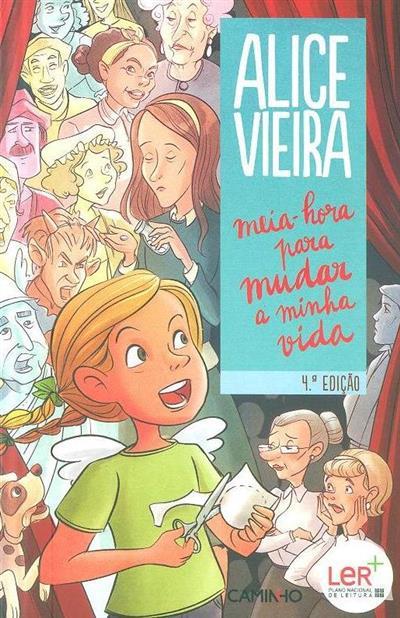 Meia-hora para mudar a minha vida (Alice Vieira)