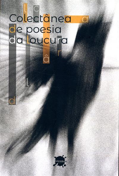 Colectânea de poesia da loucura (coord. Fernando dos Santos)