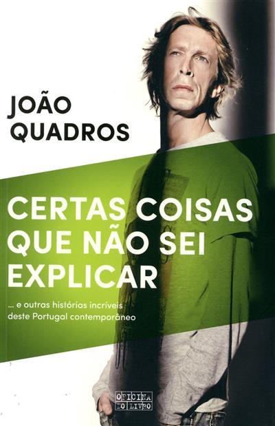 Certas coisas que não sei explicar (João Quadros)