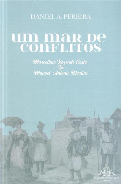 Um mar de conflitos (Daniel A. Pereira)