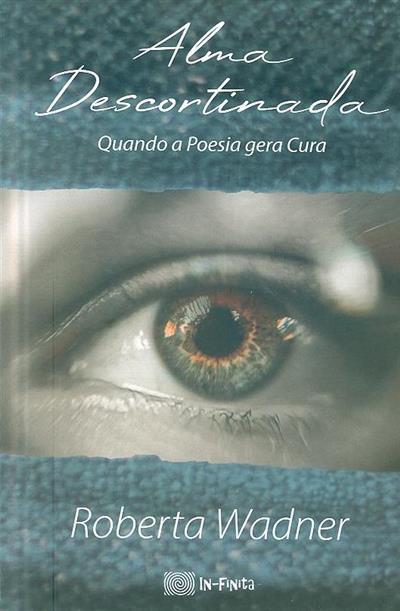 Alma descortinada (Roberta Wadner)