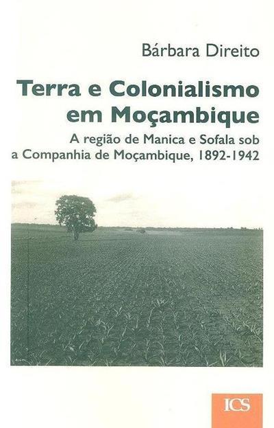 Terra e colonialismo em Moçambique (Bárbara Direito)