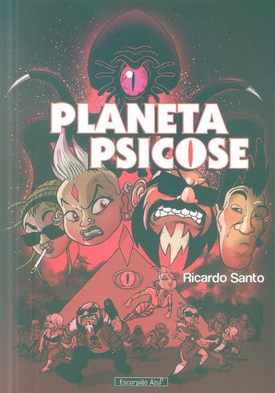 Planeta Psicose (Ricardo Santo)