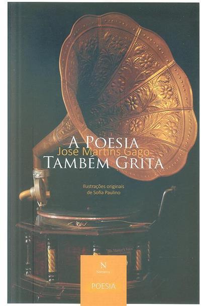 A poesia também grita (José Martins Gago)