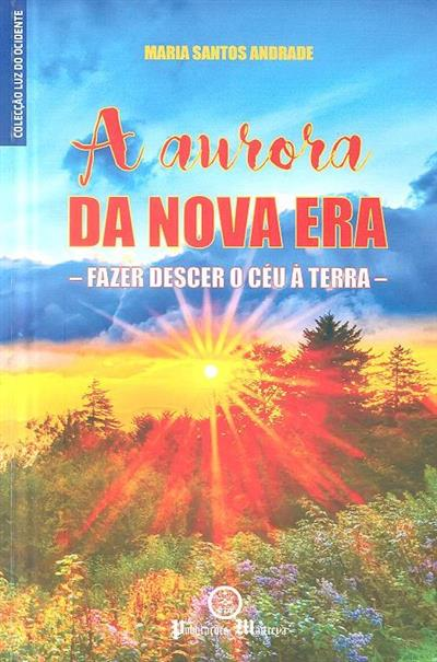 A aurora da nova era (Maria Santos Andrade)