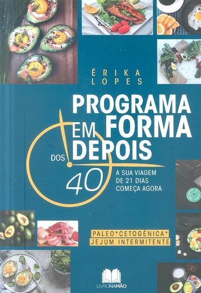 Programa em forma depois dos 40 (Érika Lopes)