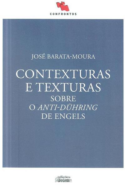 Contexturas e texturas sobre o anti-dühring de engels (José Barata-Moura)