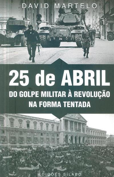 25 de Abril ( David Martelo)