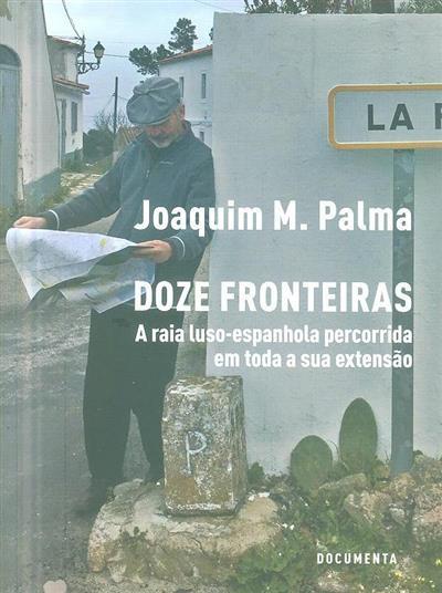 Doze fronteiras (Joaquim M. Palma)