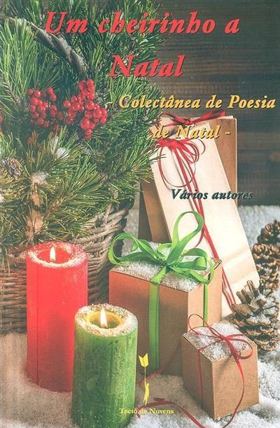 Um cheirinho a natal (António Jesus Cunha... [et al.])