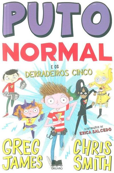 Puto normal e os derradeiros cinco