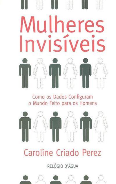 Mulheres invisíveis (Caroline Criado Perez)