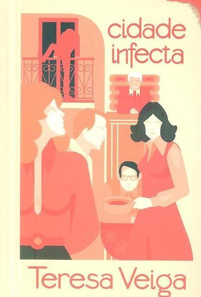 Cidade infecta (Teresa Veiga)