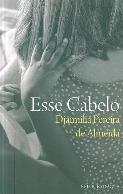 Esse cabelo (Djaimilia Pereira de Almeida)