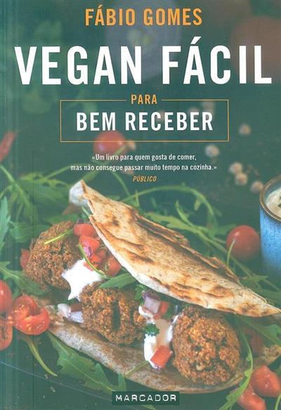 Vegan fácil para bem receber (Fábio Gomes)