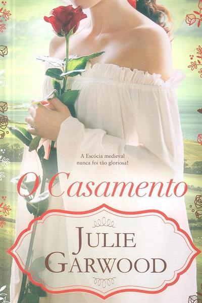 O casamento (Julie Garwood)