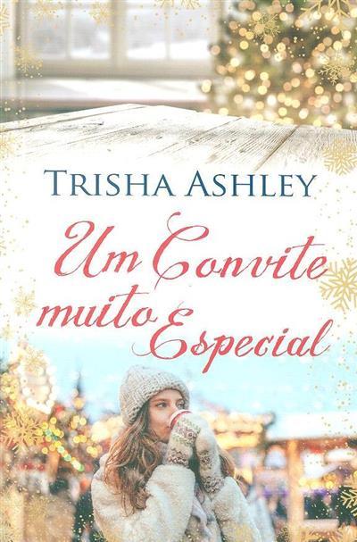 Um convite muito especial (Trisha Ashley)