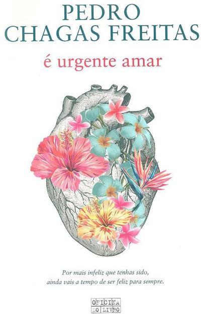 É urgente amar (Pedro Chagas Freitas)