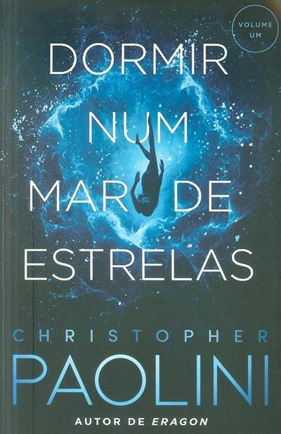 Dormir num mar de estrelas (Christopher Paolini)