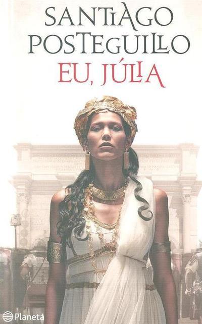 Eu, Júlia (Santiago Posteguillo)