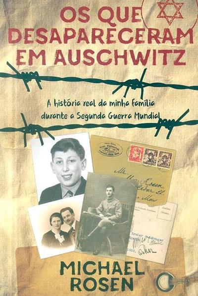 Os que desapareceram em Auschwitz (Michael Rosen)