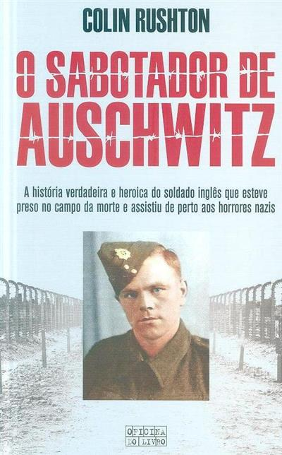 O sabotador de Auschwitz (Colin Rushton)