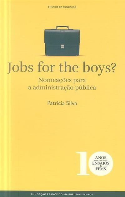 Jobs for the boys? (Patrícia Silva)