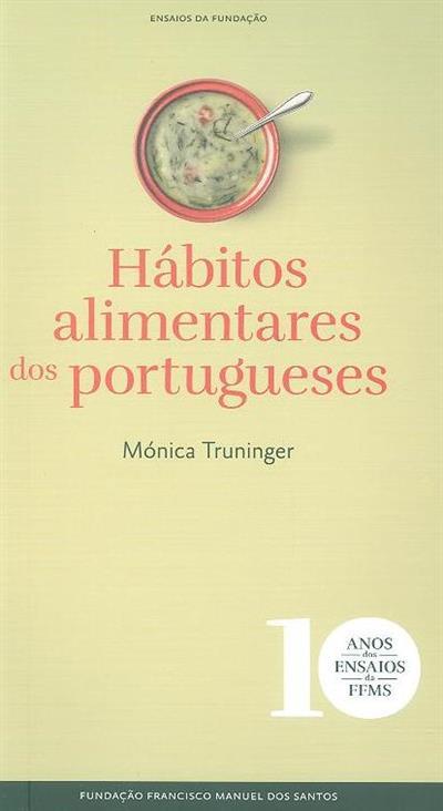 Hábitos alimentares dos portugueses (Mónica Truninger)