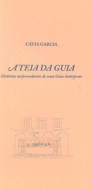 A teia da guia (Cátia Garcia)