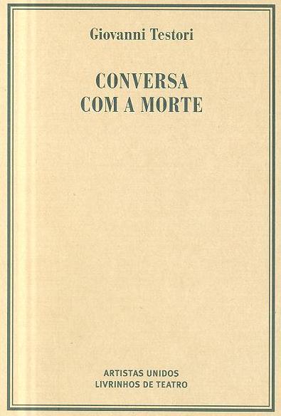 Conversa com a morte (Giovanni Testori)
