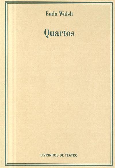 Quartos (Enda Walsh)