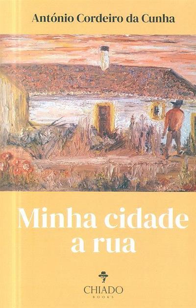 Minha cidade a rua (António Cordeiro da Cunha)
