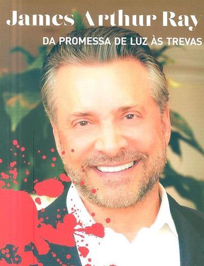 James Arthur Ray (Hércules Pereira)