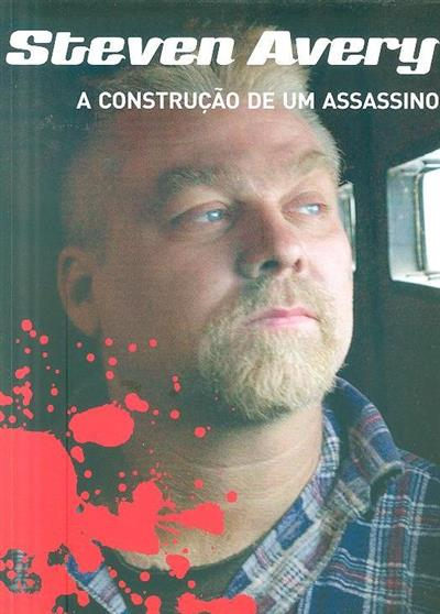Steven Avery, a construção de um assassino (Hércules Pereira)