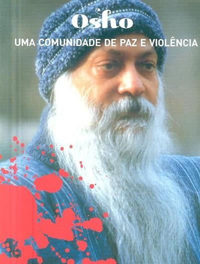 Osho, uma comunidade de paz e violência (Hércules Pereira)