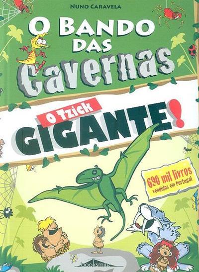 O tzick gigante! (Nuno Caravela)
