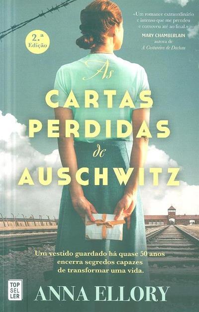 As cartas perdidas de Auschwitz (Anna Ellory)