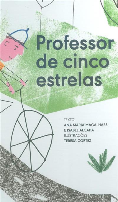 Professor de cinco estrelas (Ana Maria Magalhães, Isabel Alçada)