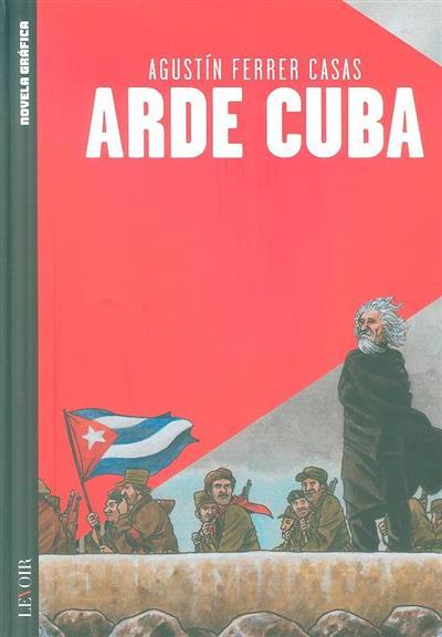 Arde Cuba (Agustín Ferrer Casas)