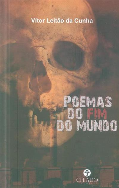 Poemas do fim do mundo (Vitor Leitão da Cunha)