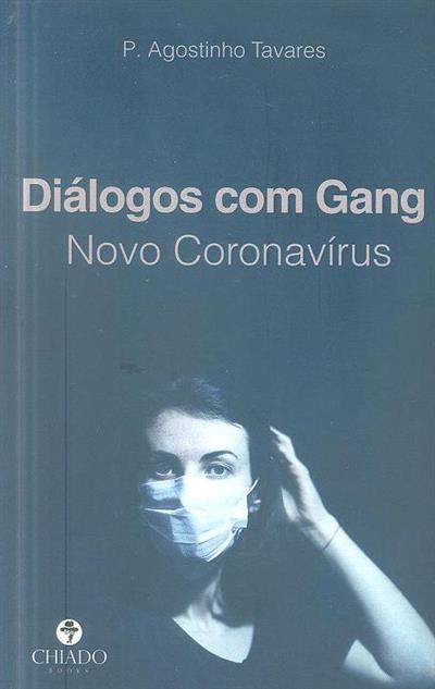Diálogos com gang (P. Agostinho Tavares)