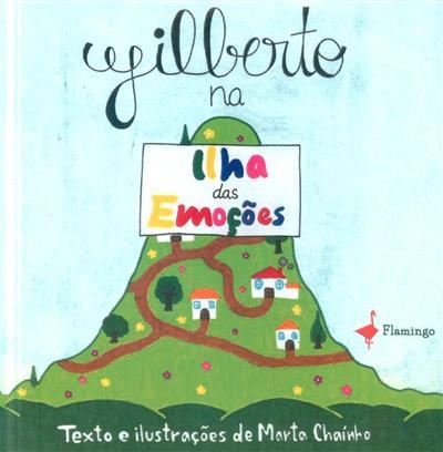 Gilberto na ilha das emoções (Marta Chainho)